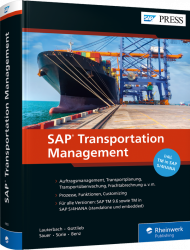 SAP Transportation Management, ISBN: 978-3-8362-6859-2, Best.Nr. RW-6859, erschienen , € 89,90
