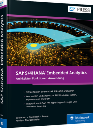 SAP S/4HANA Embedded Analytics, ISBN: 978-3-8362-6896-7, Best.Nr. RW-6896, erschienen 05/2019, € 79,90