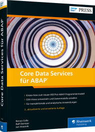 Core Data Services für ABAP, ISBN: 978-3-8362-7028-1, Best.Nr. RW-7028, erschienen 01/2020, € 79,90