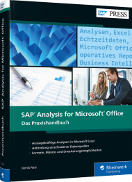 SAP Analysis for Microsoft Office, ISBN: 978-3-8362-7032-8, Best.Nr. RW-7032, erschienen 01/2020, € 79,90