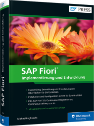 SAP Fiori, ISBN: 978-3-8362-7268-1, Best.Nr. RW-7268, erschienen 02/2020, € 79,90