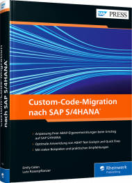 Custom-Code-Migration nach SAP S/4HANA, ISBN: 978-3-8362-7632-0, Best.Nr. RW-7632, erschienen 10/2020, € 79,90