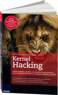 Kernel Hacking, ISBN: 978-3-645-60503-8, Best.Nr. FR-60503, erschienen 12/2016, € 40,00