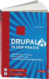 Drupal 8 in der Praxis, ISBN: 978-3-446-44202-3, Best.Nr. HA-44202, erschienen , € 39,00