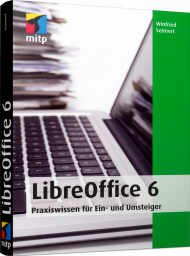 LibreOffice 6, ISBN: 978-3-95845-844-4, Best.Nr. ITP-844, erschienen 07/2018, € 19,99
