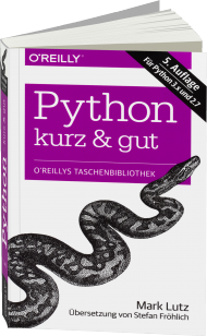 Python - kurz & gut, ISBN: 978-3-95561-770-7, Best.Nr. OR-770, erschienen 07/2014, € 14,90