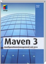 Maven 3, ISBN: 978-3-8266-9118-8, Best.Nr. ITP-9118, erschienen 08/2011, € 29,95