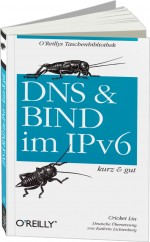 DNS & BIND im IPv6 - kurz & gut, Best.Nr. OR-180, € 9,90